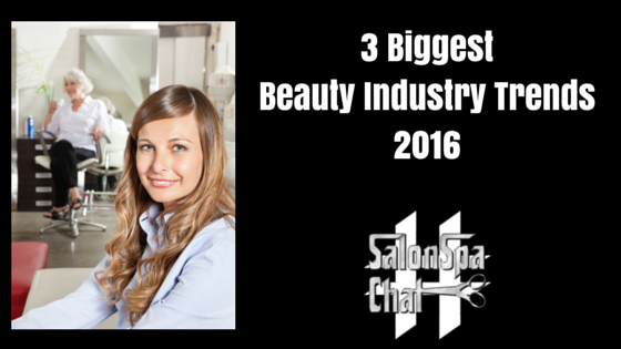 3 BiggestBeauty Industry Trends2016