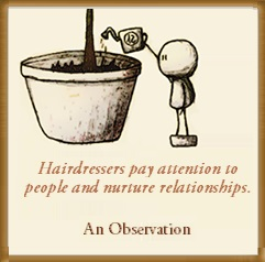 Hairdresser are great!