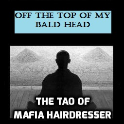 Tao of Mafia Hairdresser