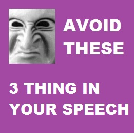 aVOID THESET THRE THINGS