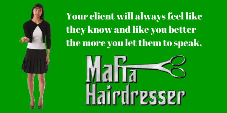 Mafia Hairdresser consulting 101
