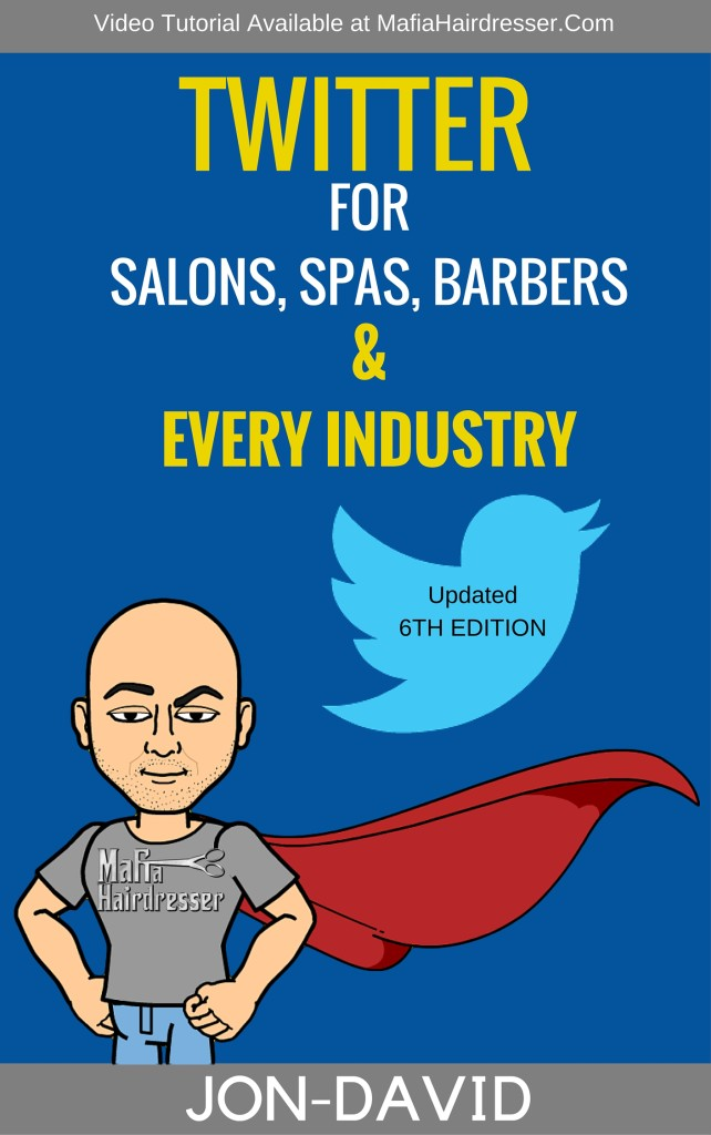 Twitter forSalons, Spas, Babers&EVERY INDUSTRY!